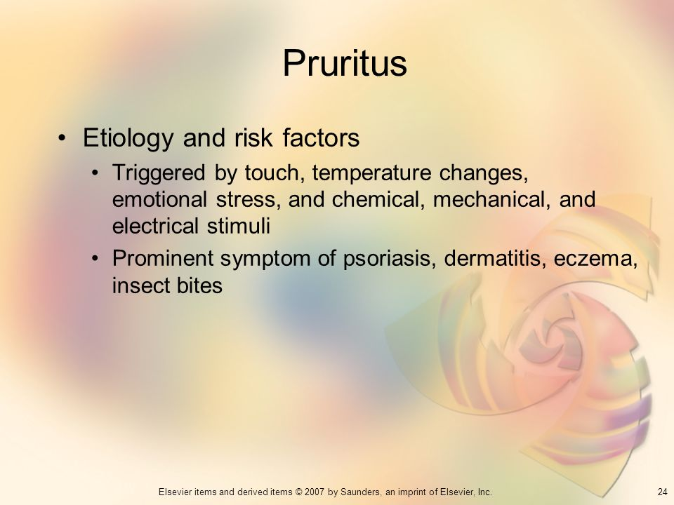 Pruritus Etiology and risk factors