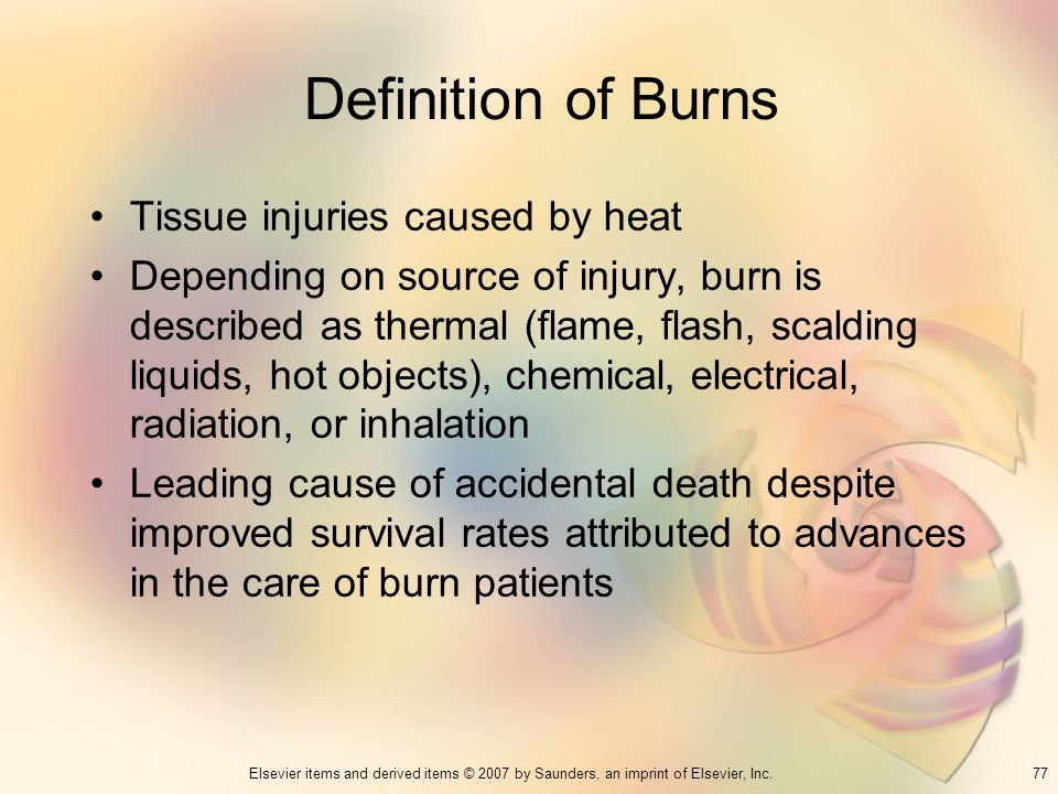 Definition of Burns Tissue injuries caused by heat