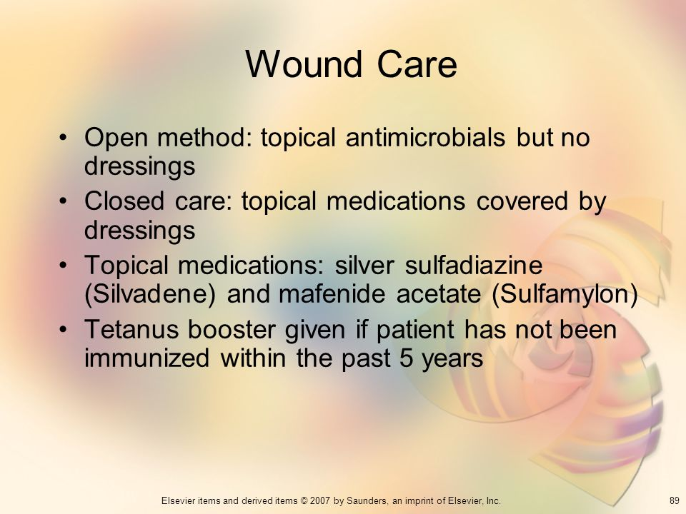 Wound Care Open method: topical antimicrobials but no dressings