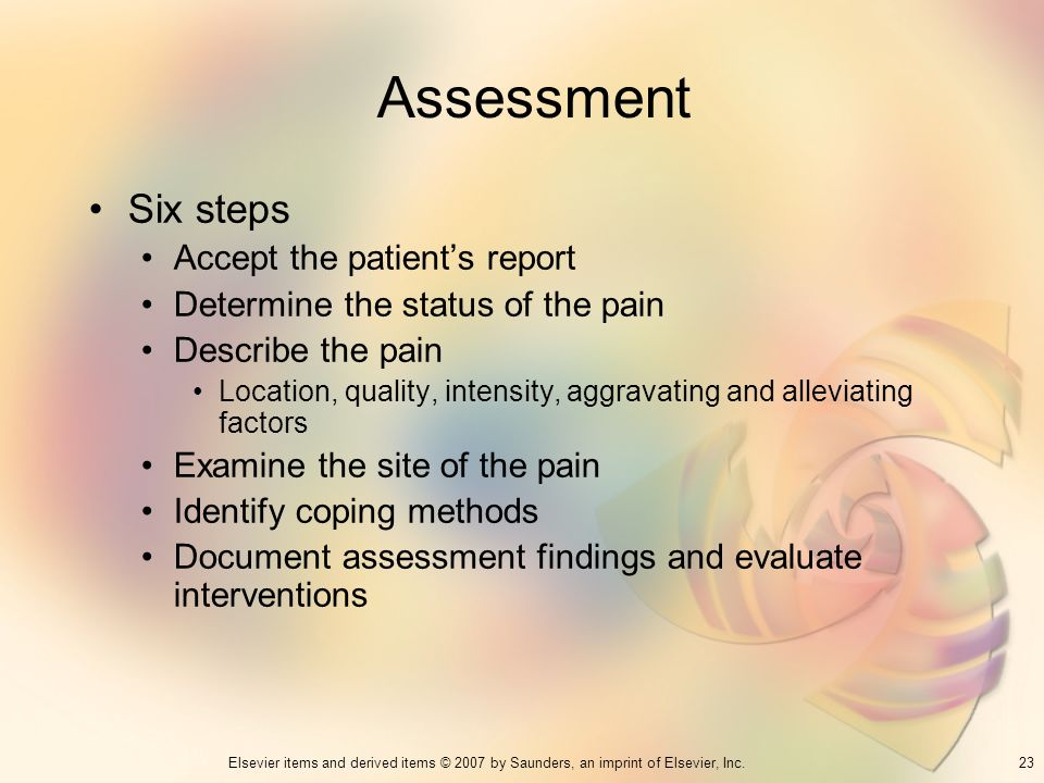 Assessment Six steps Accept the patient's report