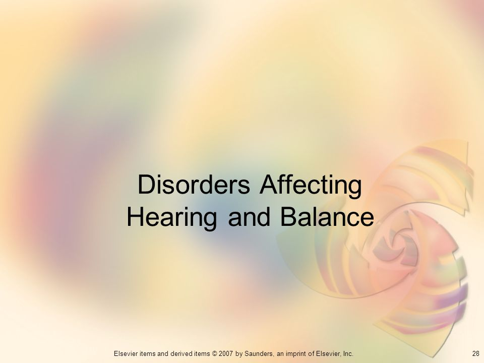 Disorders Affecting Hearing and Balance