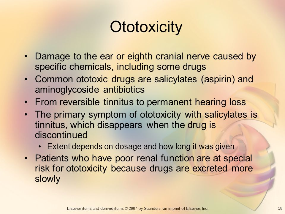 Ototoxicity Damage to the ear or eighth cranial nerve caused by specific chemicals, including some drugs.