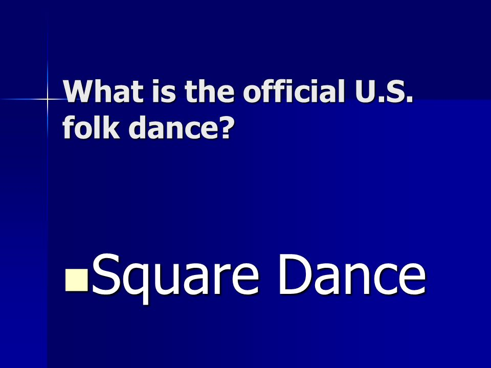 What is the official U.S. folk dance