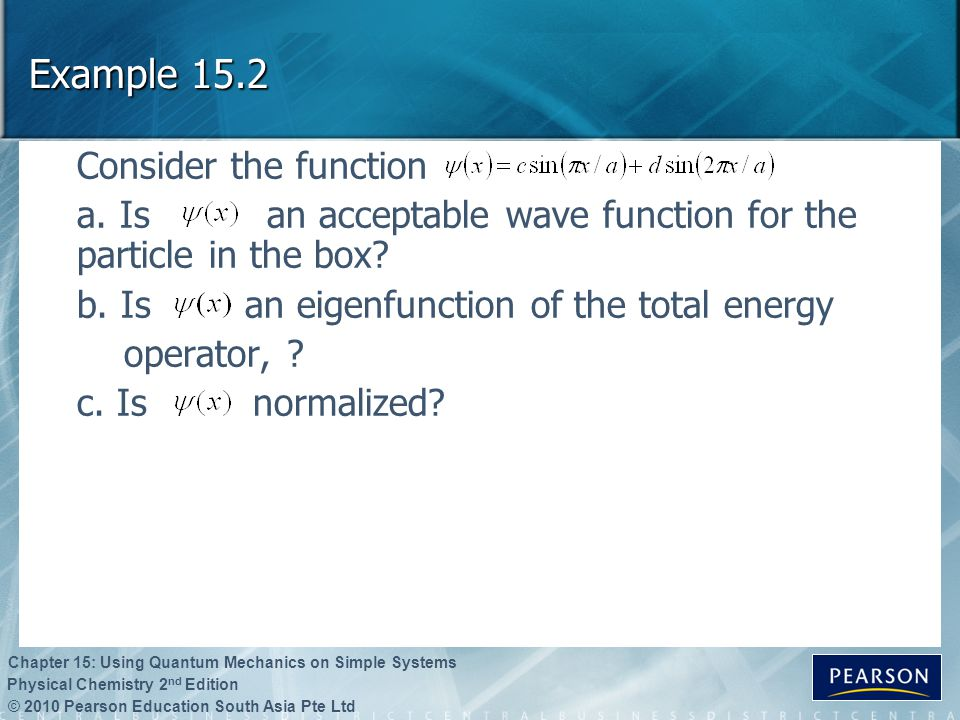 Example 15.2 Consider the function