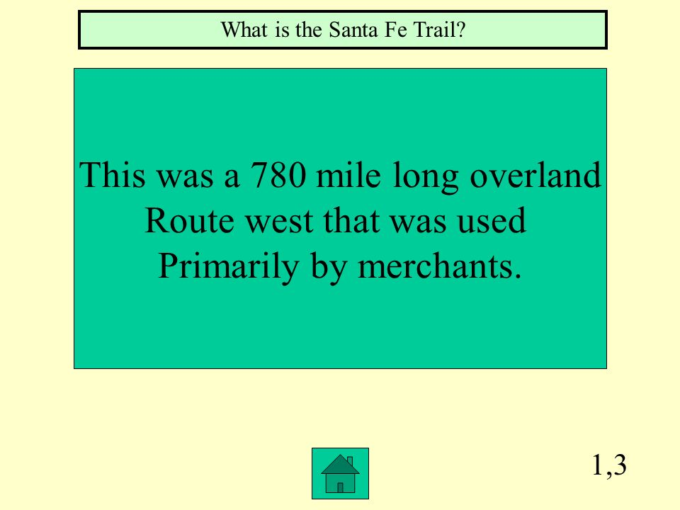 This was a 780 mile long overland Route west that was used