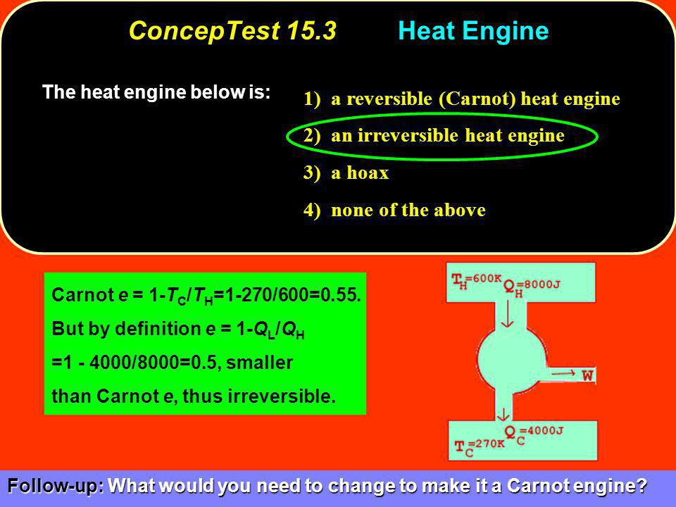 ConcepTest 15.3 Heat Engine