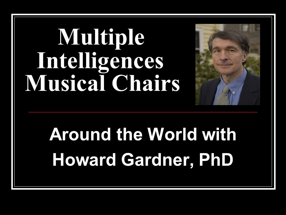 Multiple Intelligences Musical Chairs