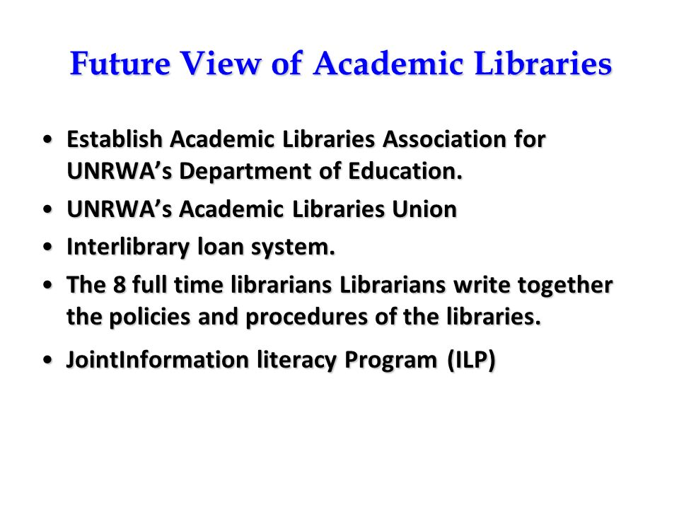 Future View of Academic Libraries