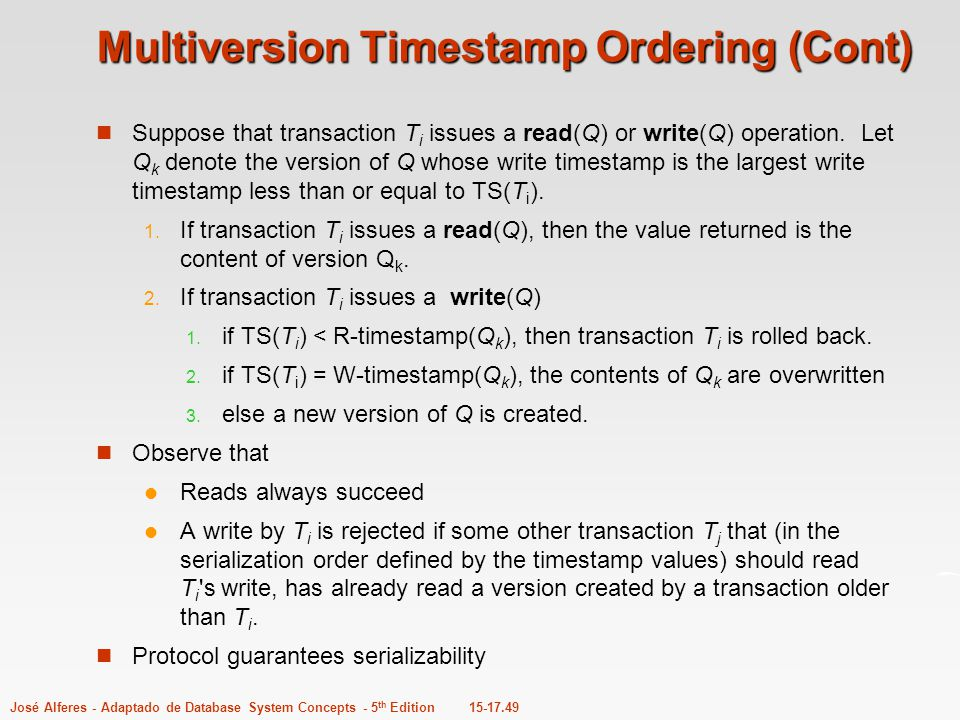 Multiversion Timestamp Ordering (Cont)