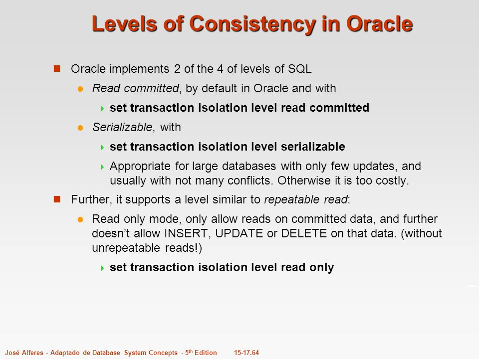 Levels of Consistency in Oracle
