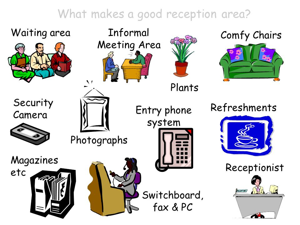 What makes a good reception area