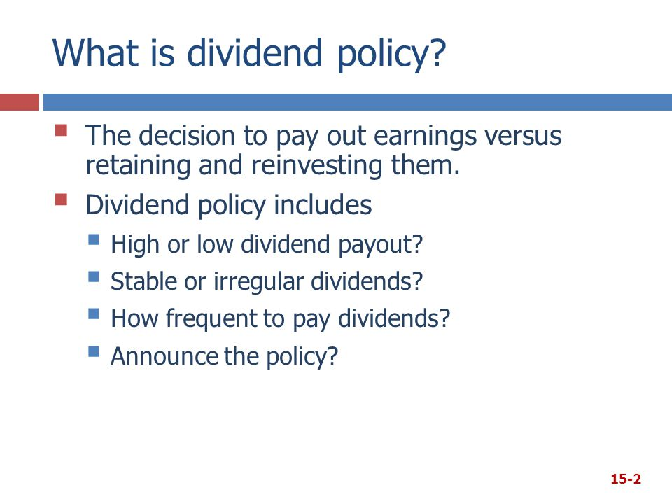 What is dividend policy