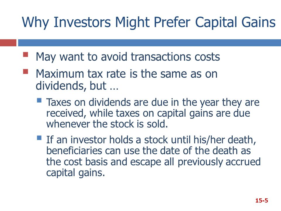 Why Investors Might Prefer Capital Gains