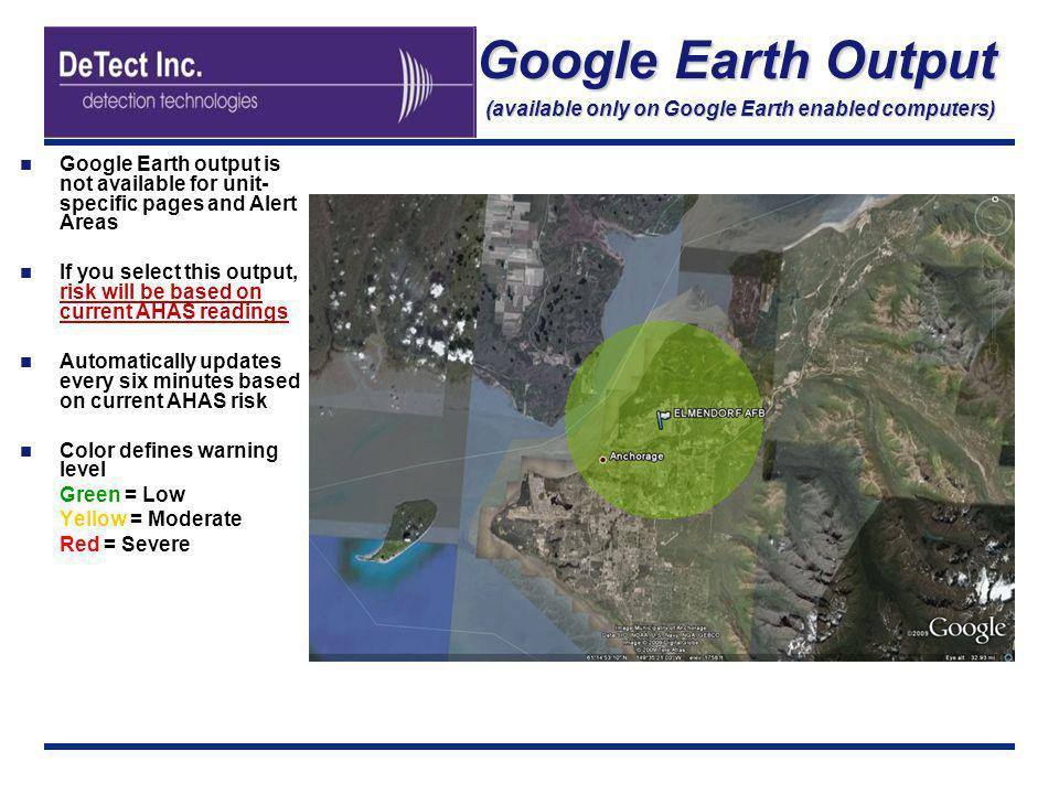 Google Earth Output (available only on Google Earth enabled computers)