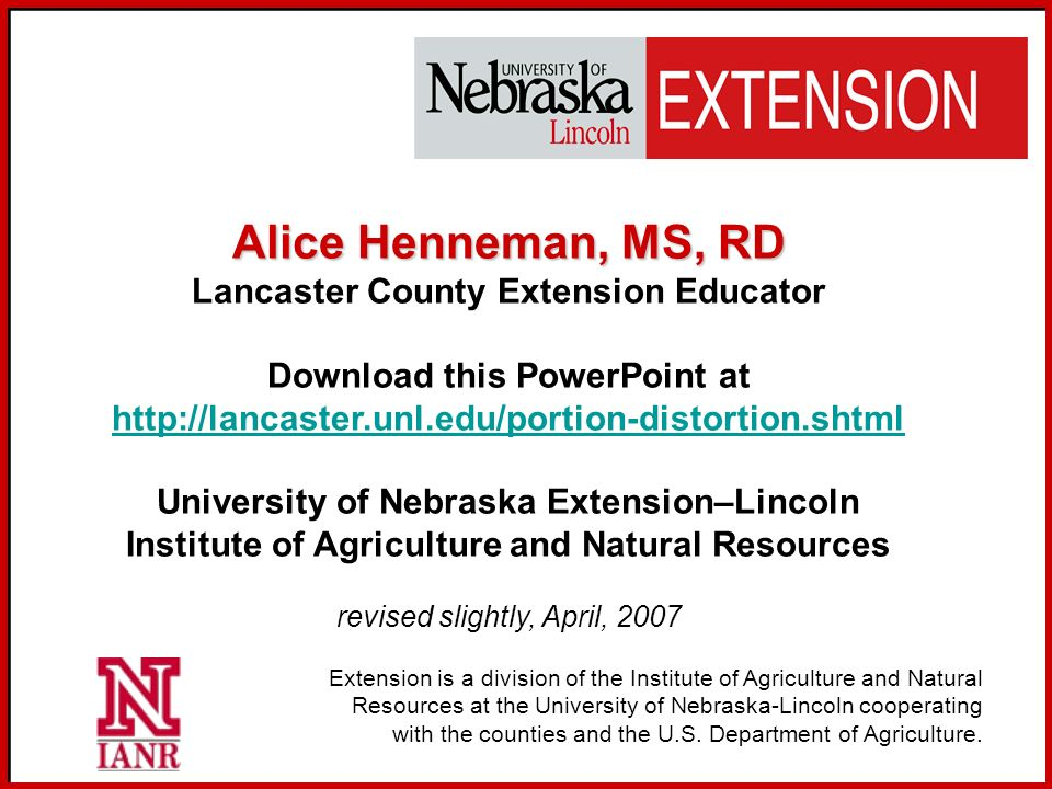 Alice Henneman, MS, RD Lancaster County Extension Educator