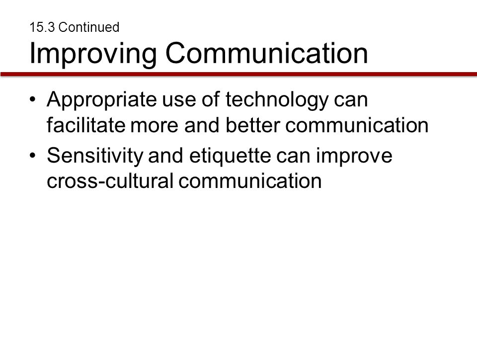15.3 Continued Improving Communication