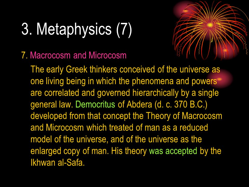 3. Metaphysics (7) 7. Macrocosm and Microcosm