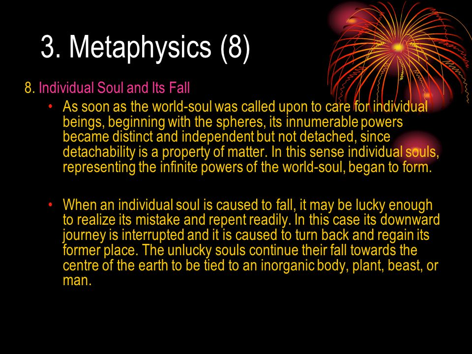 3. Metaphysics (8) 8. Individual Soul and Its Fall
