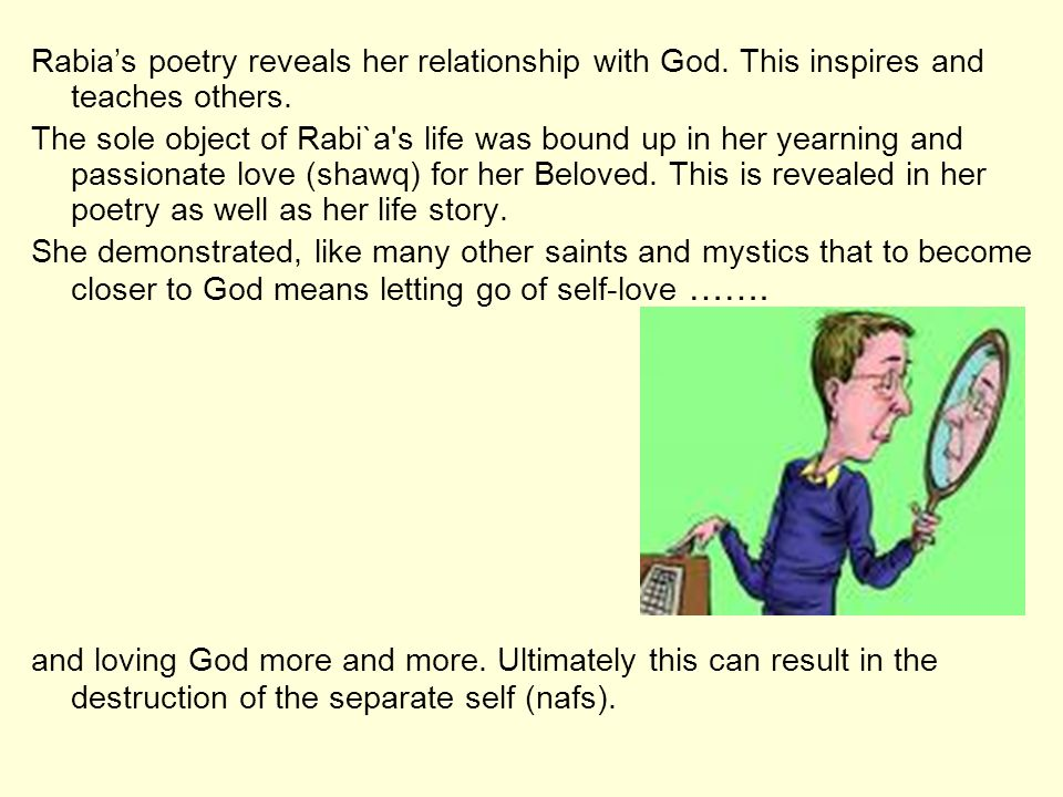 Rabia's poetry reveals her relationship with God
