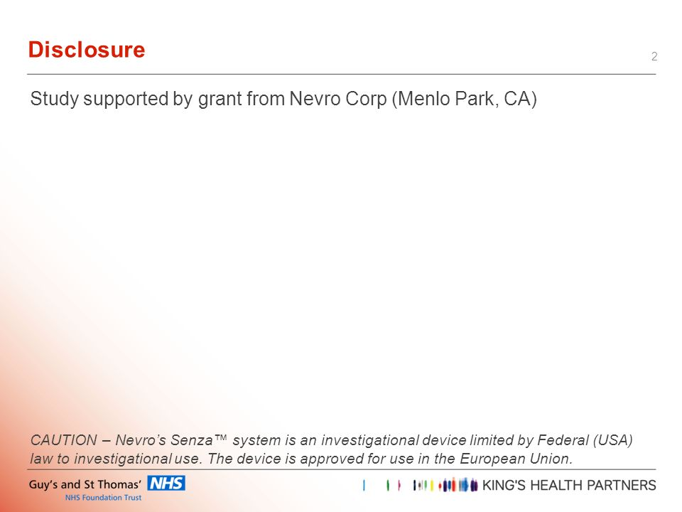 Disclosure Study supported by grant from Nevro Corp (Menlo Park, CA)