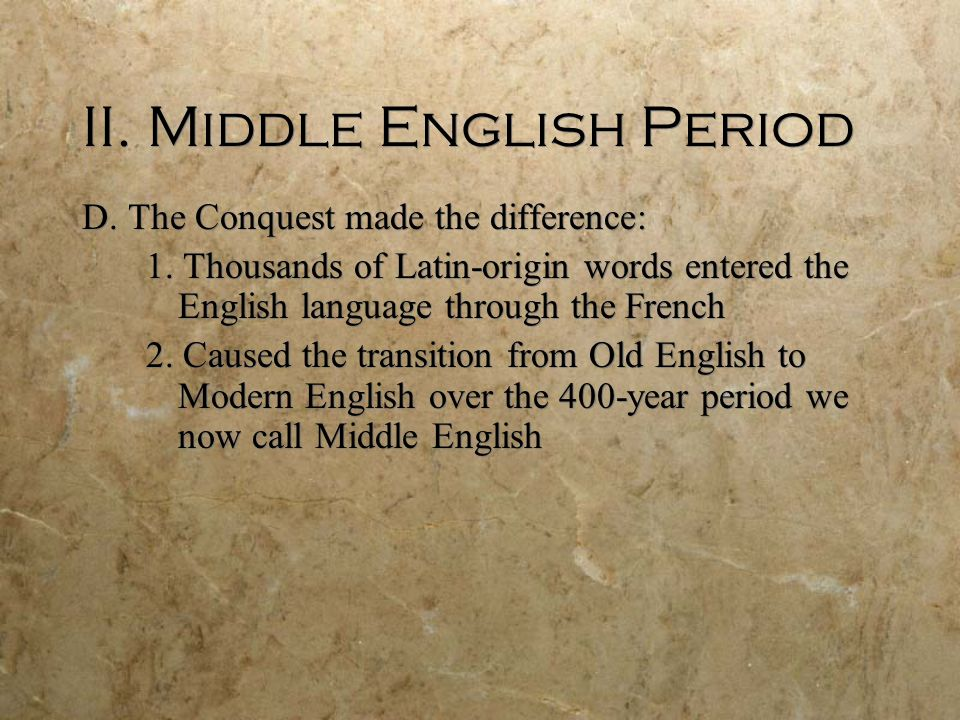 II. Middle English Period
