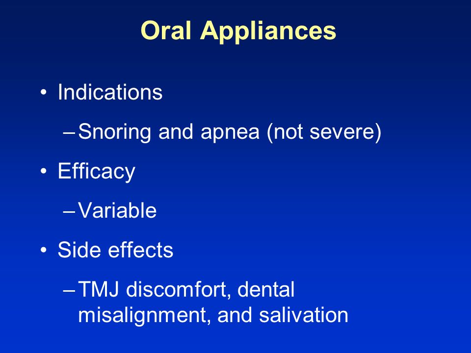 Oral Appliances Indications Efficacy Side effects