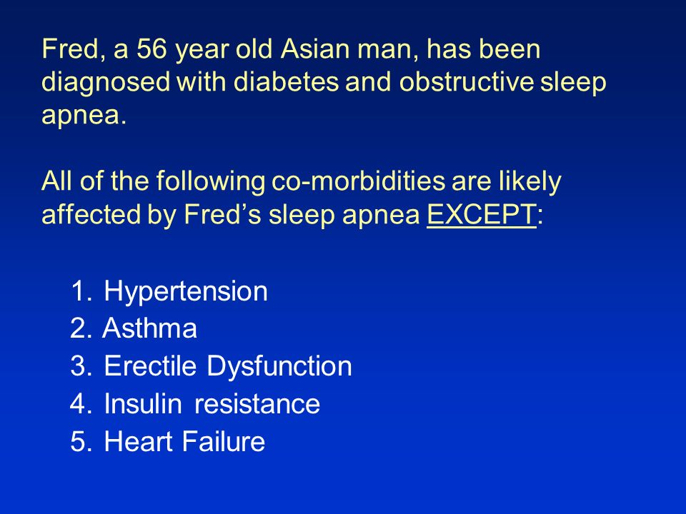 Hypertension Asthma Erectile Dysfunction Insulin resistance