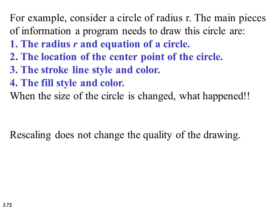 For example, consider a circle of radius r