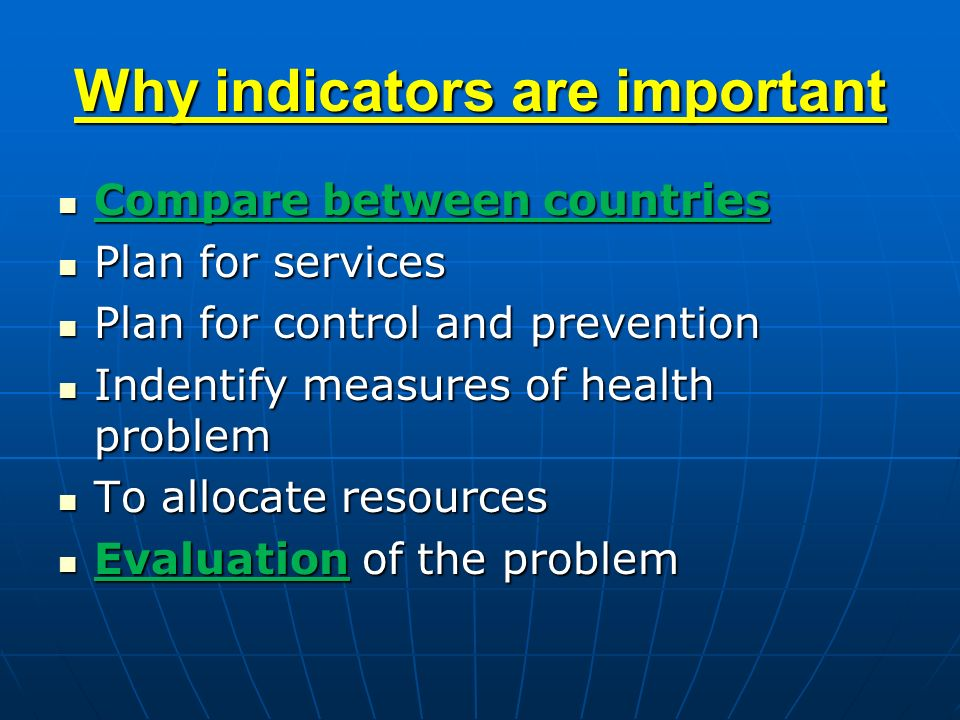 Why indicators are important