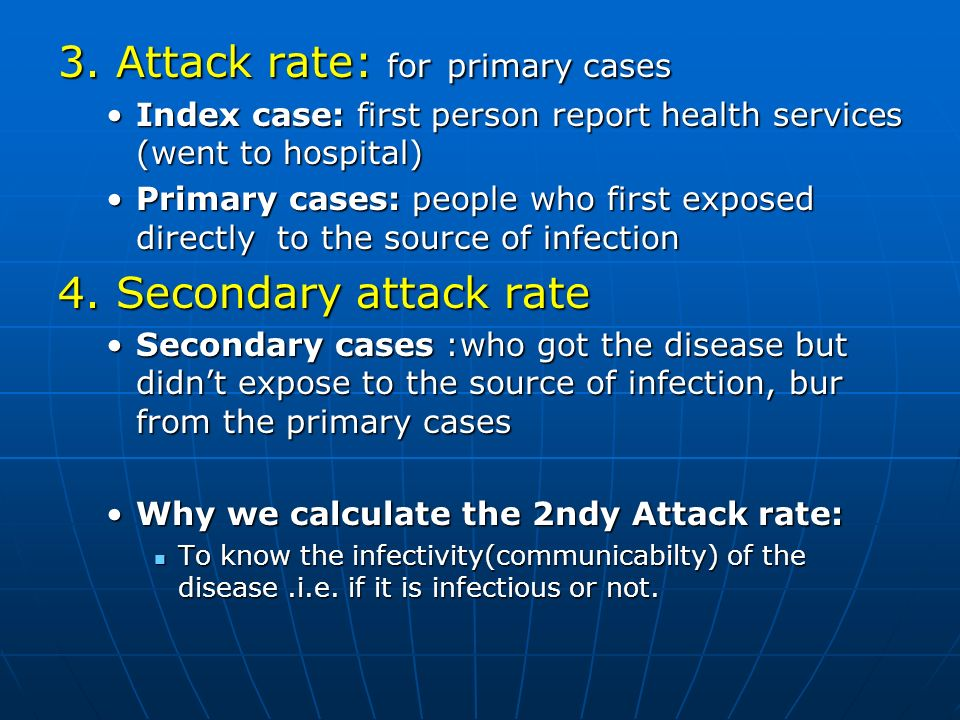 3. Attack rate: for primary cases