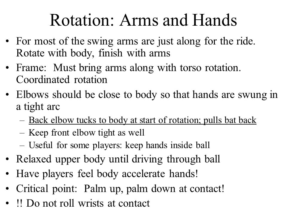 Rotation: Arms and Hands