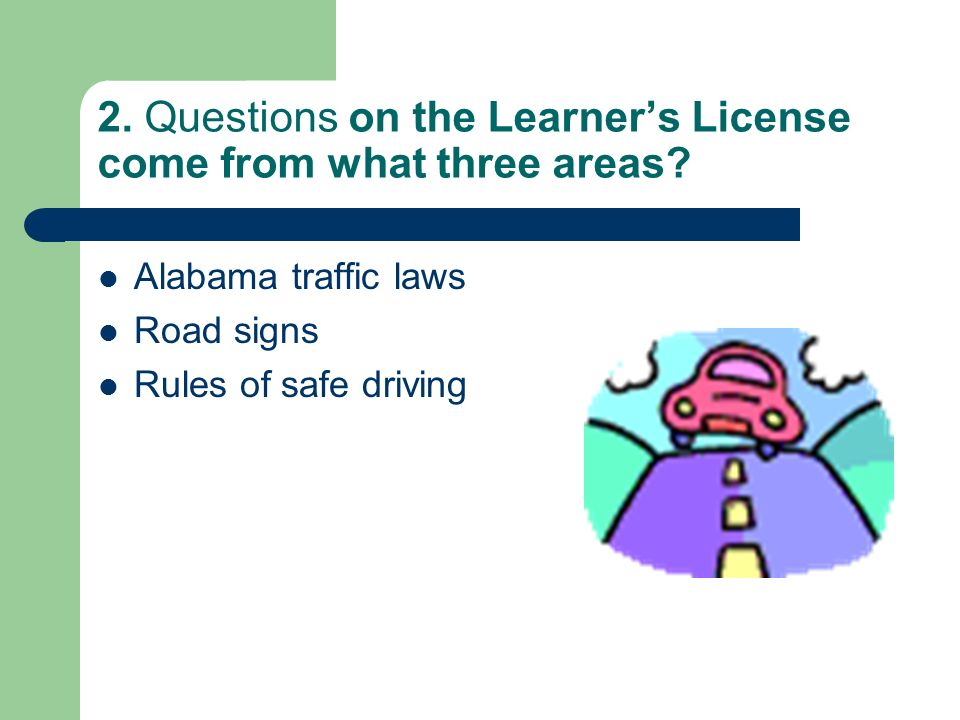 QUESTIONS (AND ANSWERS) FROM THE ALABAMA DRIVER'S MANUAL - ppt download