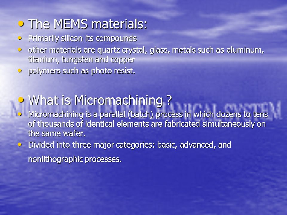 What is Micromachining