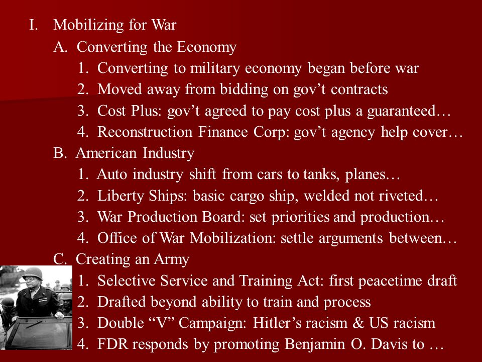 Mobilizing for War A. Converting the Economy. 1. Converting to military economy began before war.