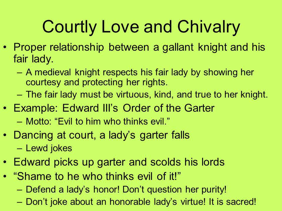 Courtly Love and Chivalry