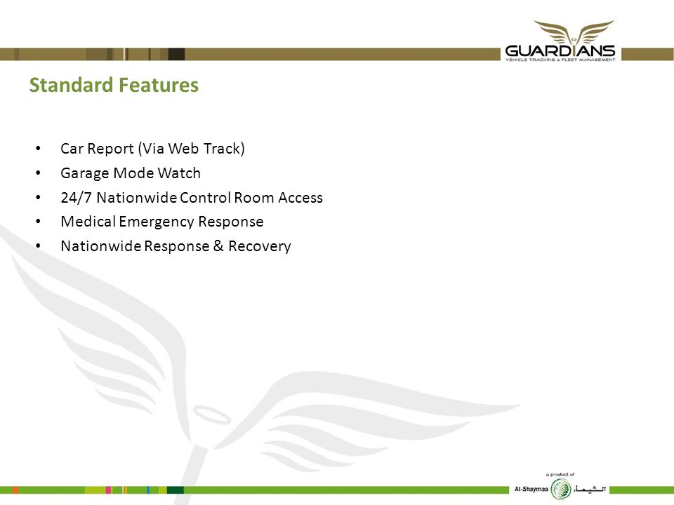 Standard Features Car Report (Via Web Track) Garage Mode Watch