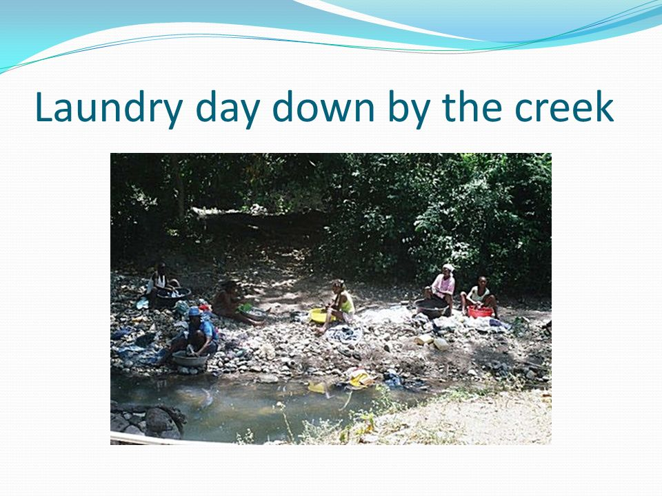 Laundry day down by the creek