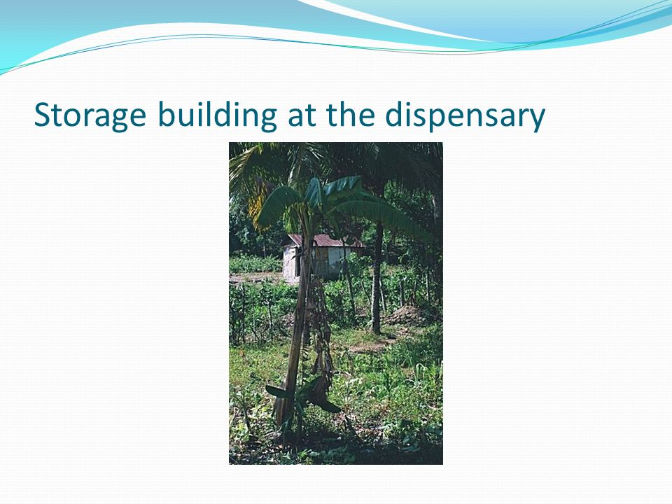 Storage building at the dispensary