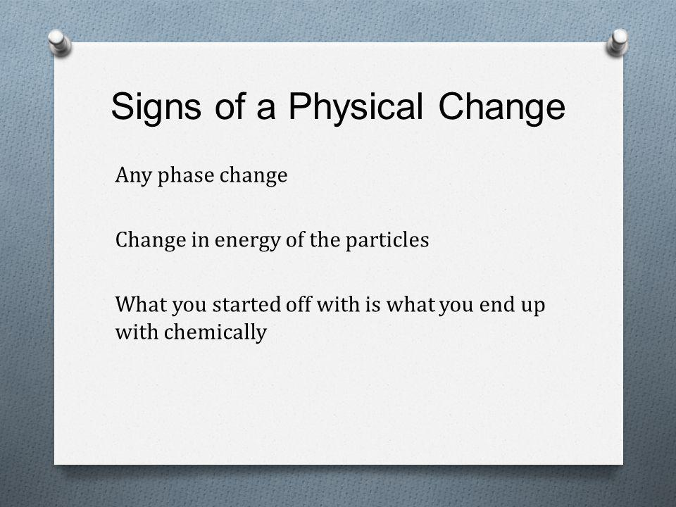 Signs of a Physical Change