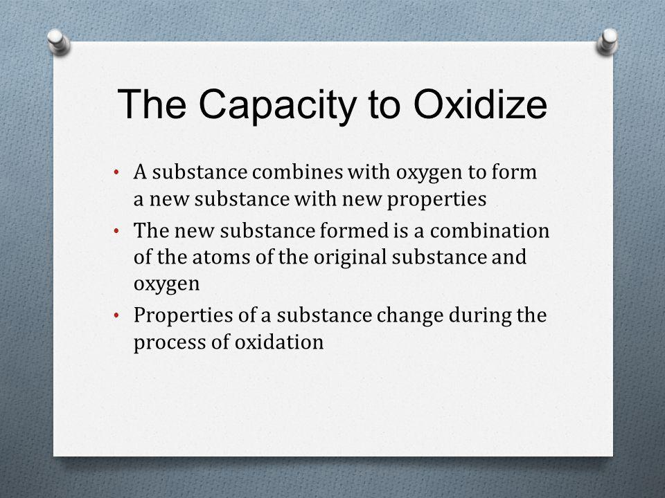 The Capacity to Oxidize