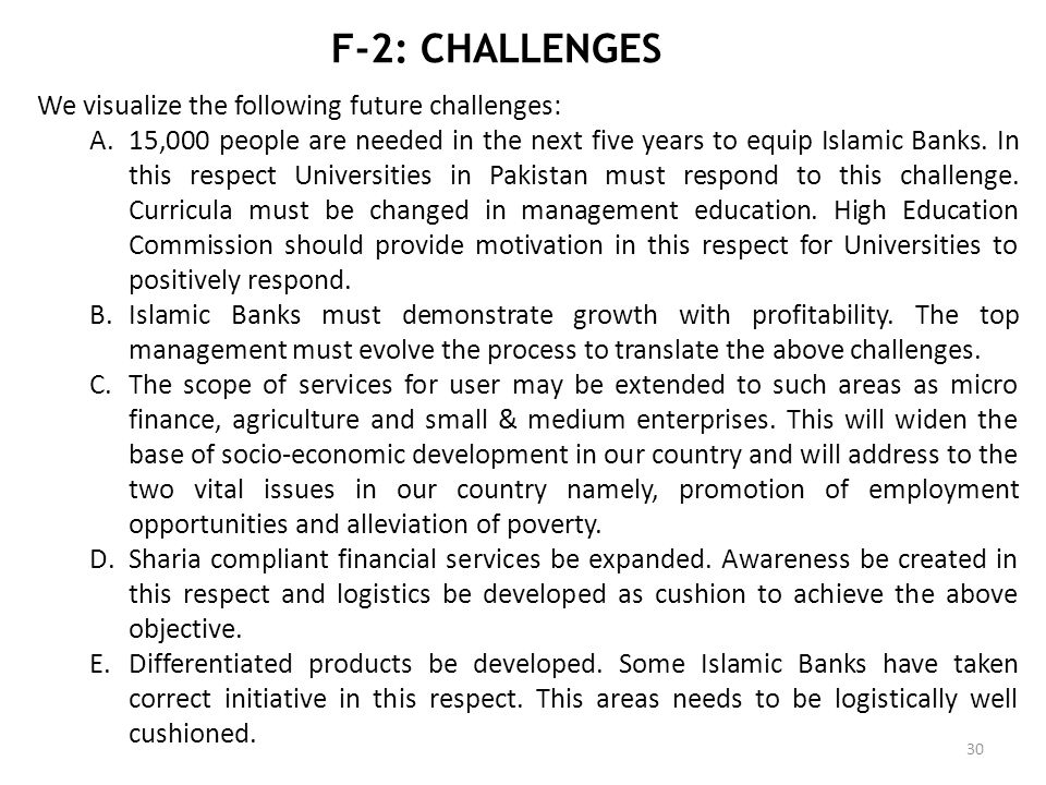 F-2: CHALLENGES We visualize the following future challenges: