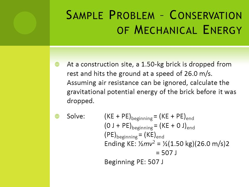 Sample Problem – Conservation of Mechanical Energy