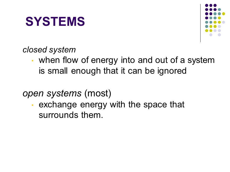 SYSTEMS open systems (most)
