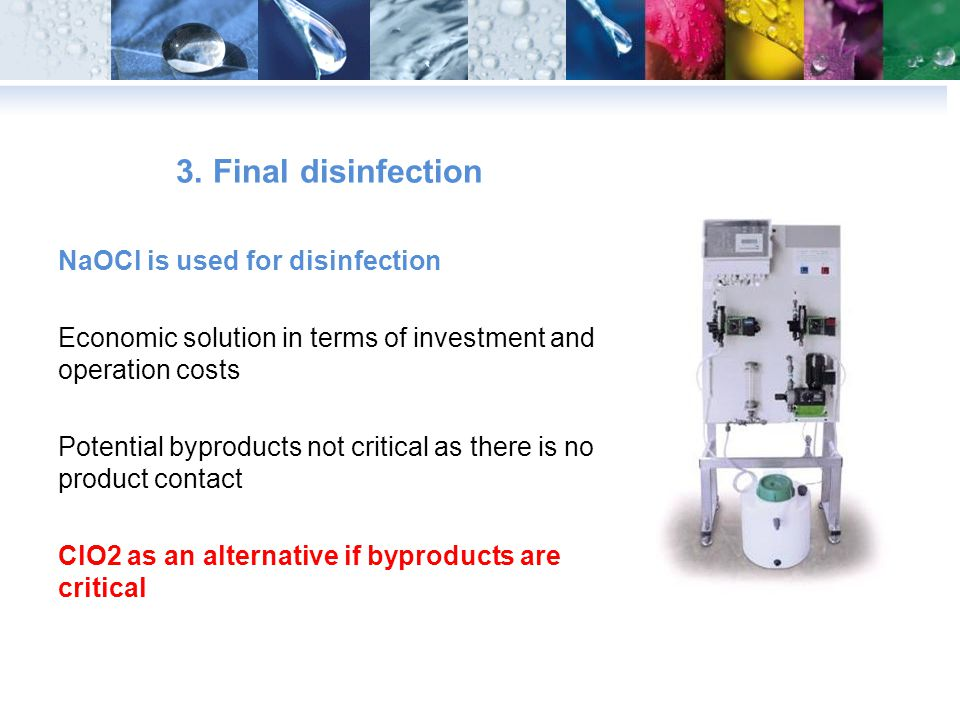 3. Final disinfection NaOCl is used for disinfection