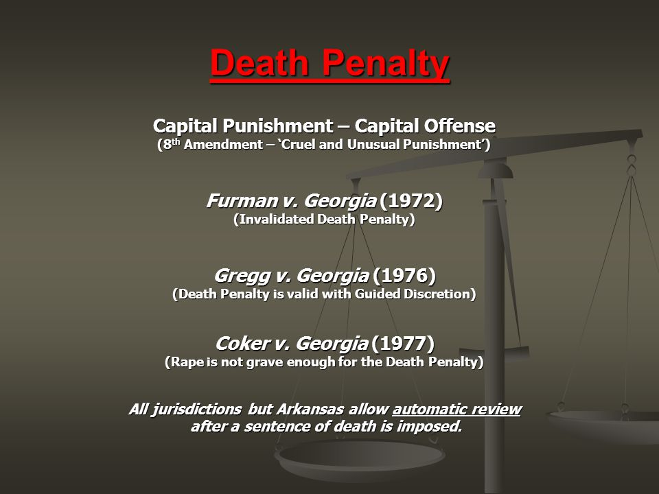 Death Penalty Capital Punishment – Capital Offense