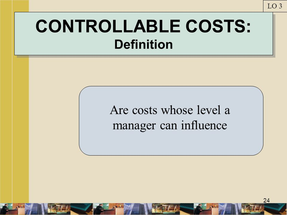 CONTROLLABLE COSTS: Definition