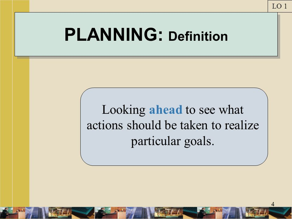 LO 1 PLANNING: Definition.
