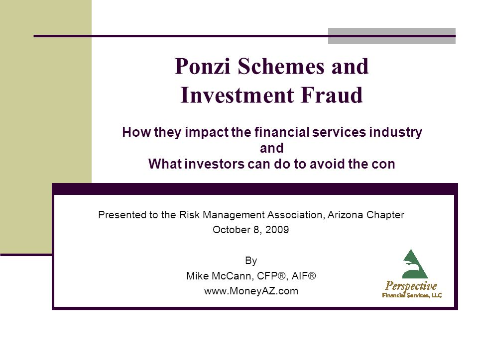 Presented to the Risk Management Association, Arizona Chapter