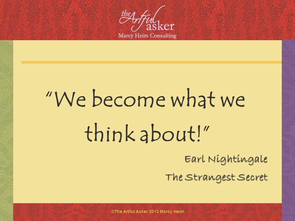We become what we think about!