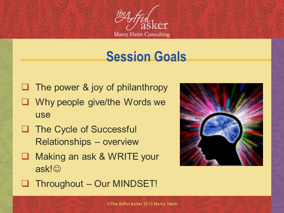 Session Goals The power & joy of philanthropy